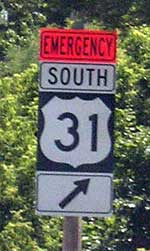 US-31 Emergency Sign